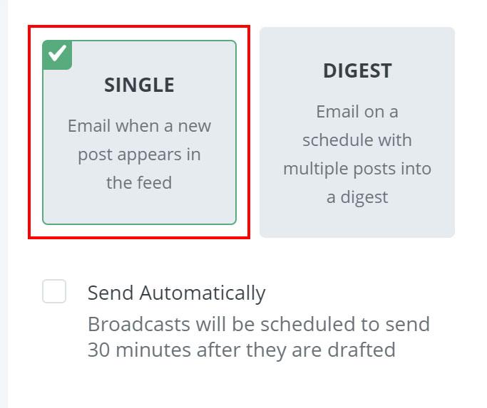 選擇 SINGLE 的話,每當你有新文章時,RSS 就會抓取你網站的新資訊並產生郵件草稿